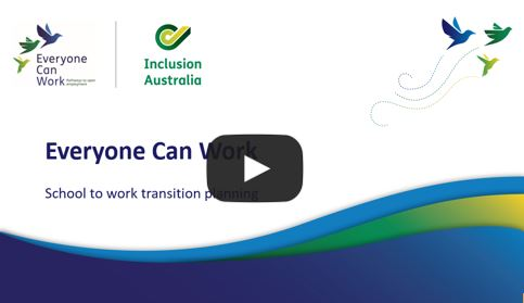 Everyone Can Work -School to work transition planning workshop recording. Goes to YouTube.