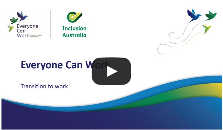 Everyone Can Work - Transition to work workshop recording. Goes to YouTube.